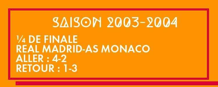 Quelle épopée monégasque en 2003-2004... notamment en 1/4 de finale de la Champions League contre le Real Madrid